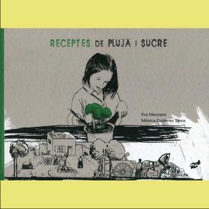 Comprar receptes de pluja i sucre - Públic familiar